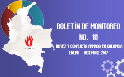 Boletín de monitoreo N° 18: Niñez y conflicto armado en Colombia.
