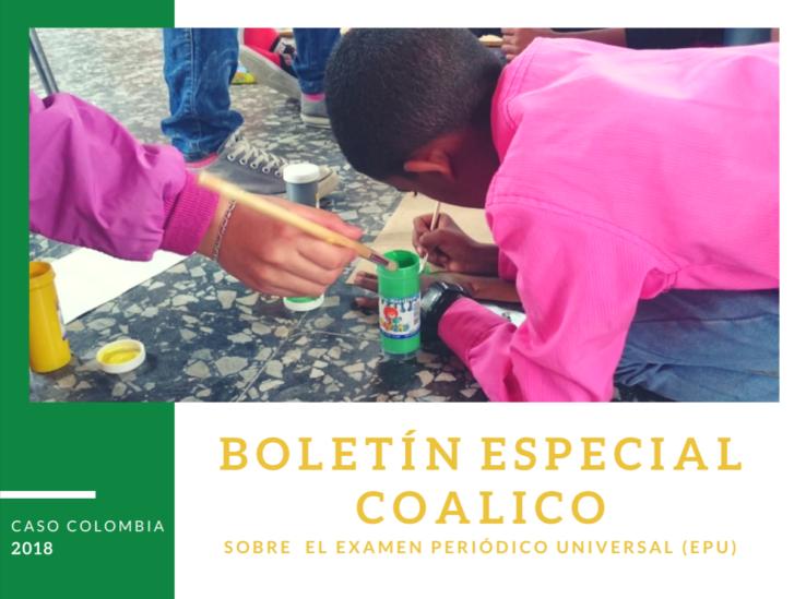Boletín especial: COALICO sobre el Examen Periódico Universal (EPU).