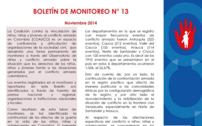 Boletín de monitoreo N° 13 Niñez y conflicto armado en Colombia.