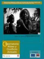 Boletín de monitoreo N° 4 y 3: Niñez y conflicto armado en Colombia.
