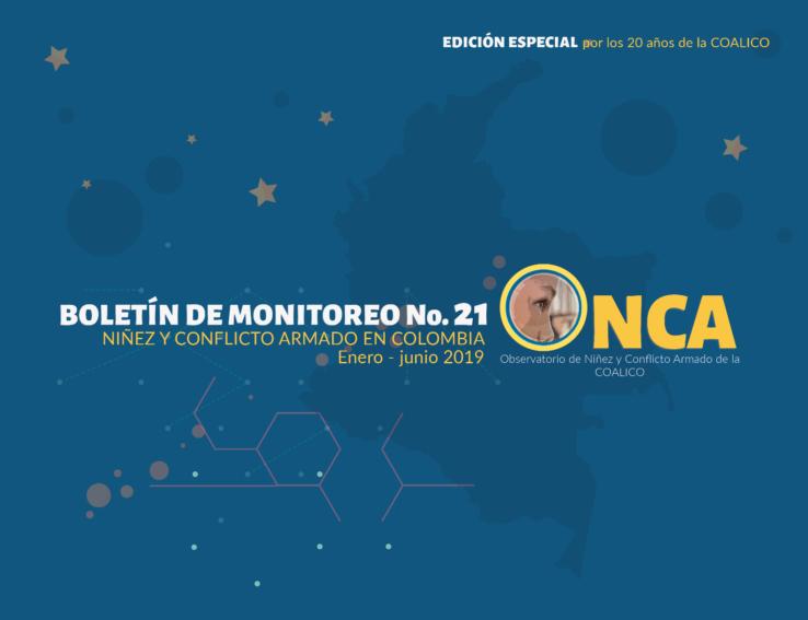 Boletín de monitoreo N°. 21: Niñez y conflicto armado en Colombia – Edición especial.