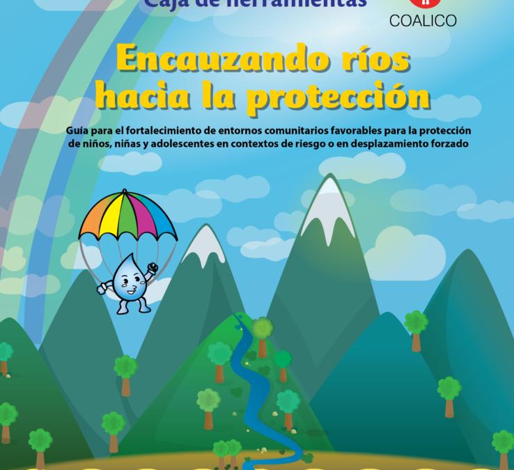 CAJA DE HERRAMIENTAS ENCAUZANDO RÍOS HACIA LA PROTECCIÓN