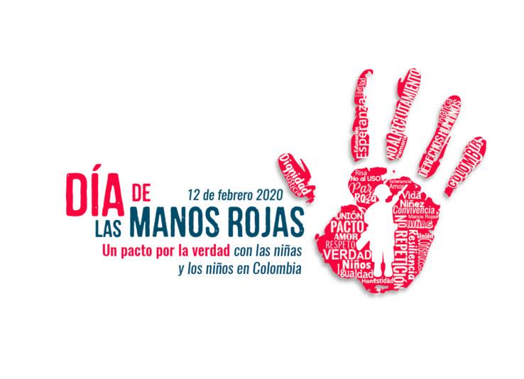 """12 de febrero de 2020 – Día de las manos rojas """"Un pacto por la verdad con las niñas y los niños en Colombia"""""""