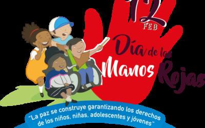 """COMUNICADO CONJUNTO: DÍA DE LAS MANOS ROJAS """"LA PAZ SE CONSTRUYE GARANTIZANDO LOS DERECHOS DE LOS NIÑOS, NIÑAS, ADOLESCENTES Y JÓVENES"""""""