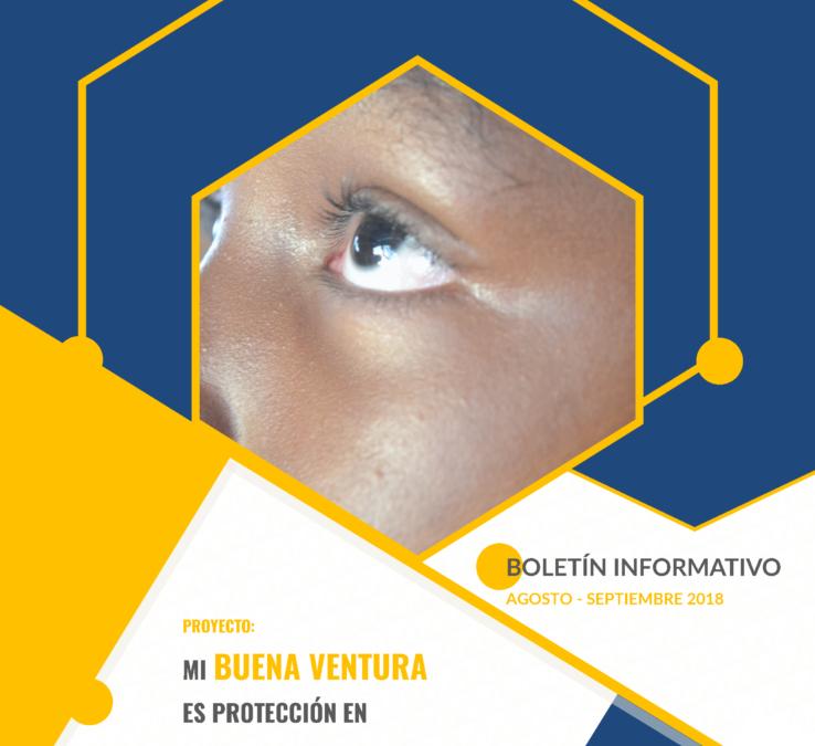 Boletín informativo mi Buena Ventura es protección en paz (agosto – septiembre 2018).