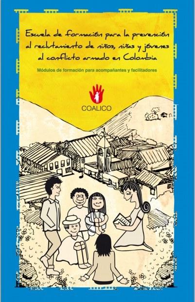 2012: Escuela de formación para la prevención al reclutamiento de niños, niñas y jóvenes al conflicto armado en Colombia