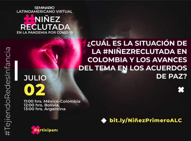 Memorias del Seminario Latinoamericano sobre la situación de la #NiñezReclutada en Colombia y los avances del tema en los Acuerdos de Paz
