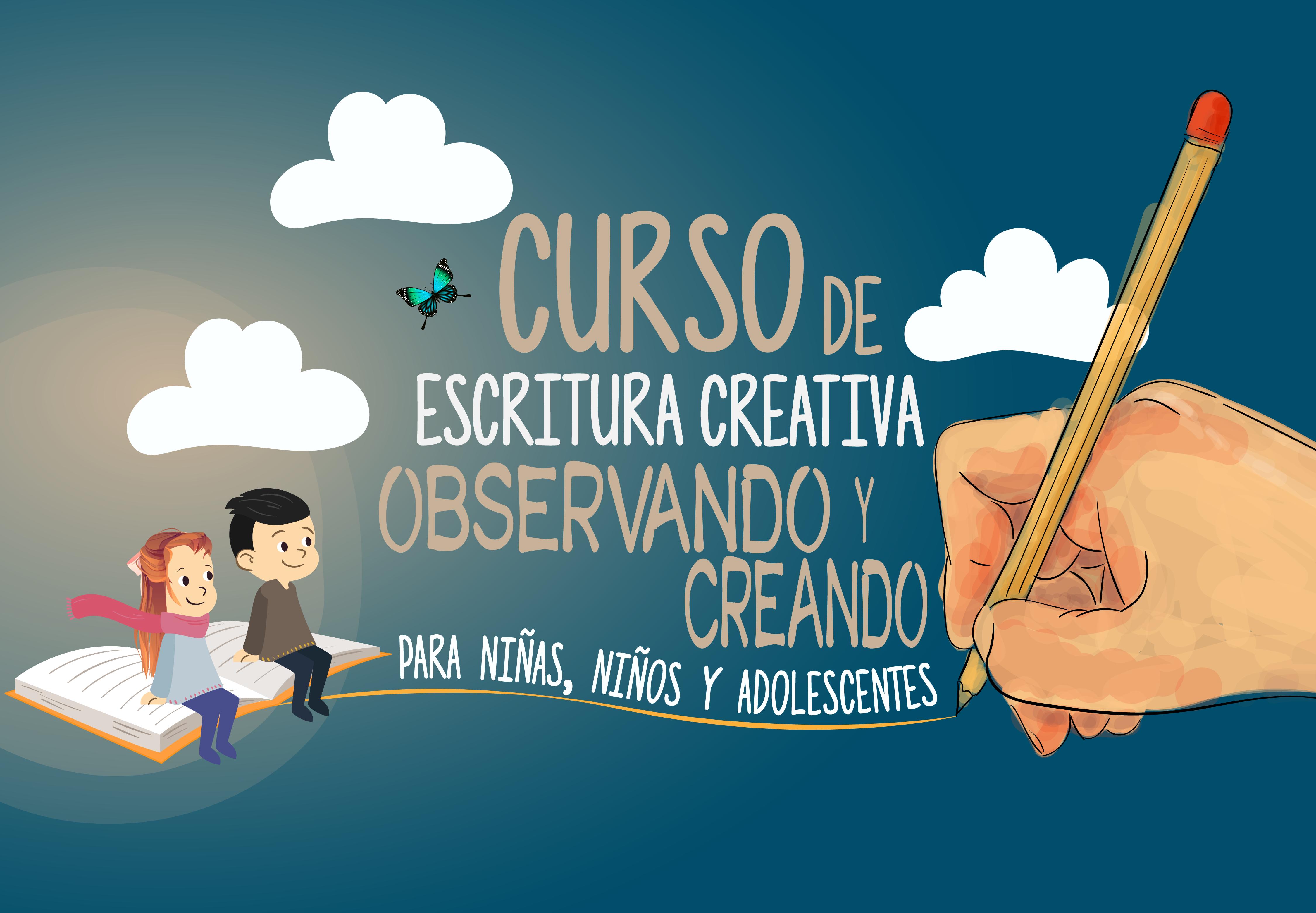 """CURSO DE ESCRITURA CREATIVA: """"OBSERVANDO Y CREANDO"""""""