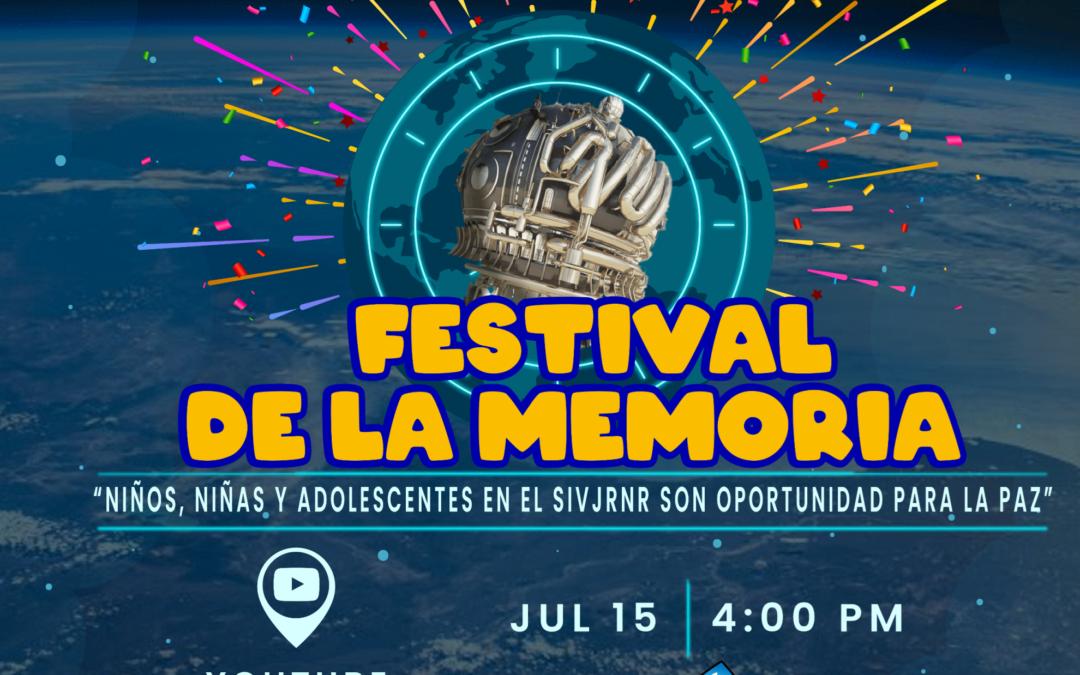 FESTIVAL DE LA MEMORIA: Niños, niñas y adolescentes en el SIVJRNR son oportunidad para la paz